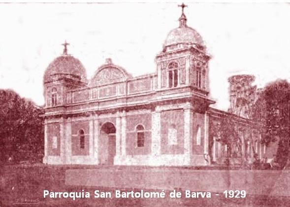 Resultado de imagen de fotos antiguas de Templo católico san bartolomé, barva, heredia